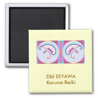 Double EEYAWA : Karuna Reiki 2 Inch Square Magnet