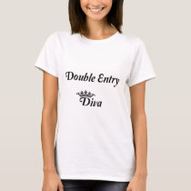 Double Entry Diva T-Shirt