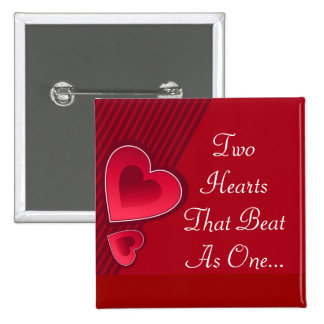 Double Hearts Two Hearts That Beat As One Pinback Button