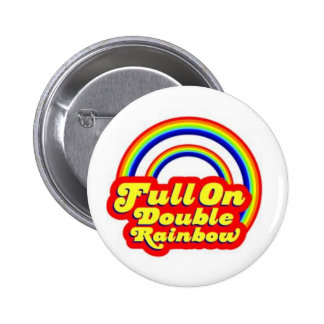 Double Rainbow! 2 Inch Round Button