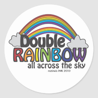 Double Rainbow All Across The Sky Classic Round Sticker