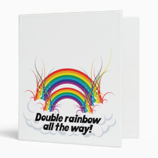 DOUBLE RAINBOW ALL THE WAY BINDER