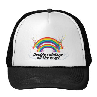 DOUBLE RAINBOW ALL THE WAY TRUCKER HAT