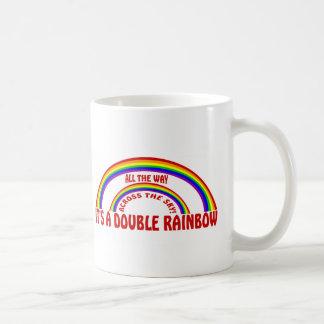DOUBLE RAINBOW - ALL THE WAY ! COFFEE MUGS