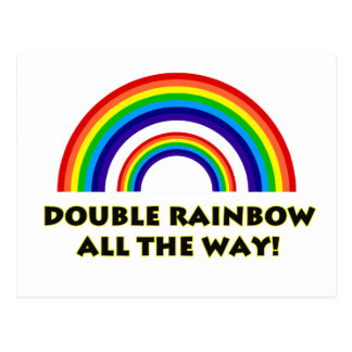 Double Rainbow. ALL THE WAY!! Postcards