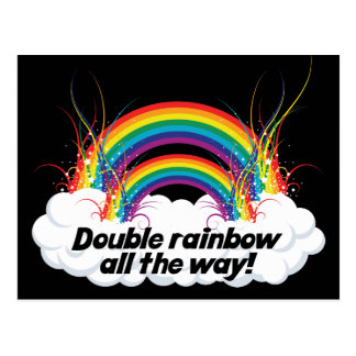 DOUBLE RAINBOW ALL THE WAY POST CARDS
