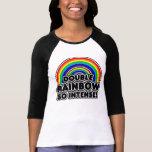 Double Rainbow so Intense Tshirts