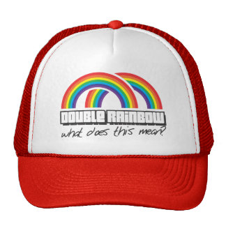 Double rainbow, what does this mean? trucker hat