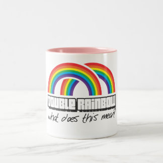 Double rainbow, what does this mean? Two-Tone coffee mug