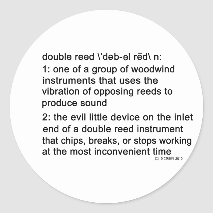Double Reed Definition Classic Round Sticker