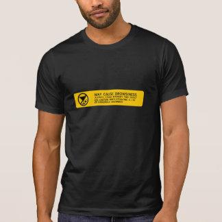 Double sided: DROWSINESS & DIZZINESS T-Shirt