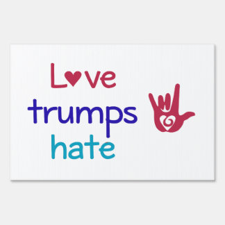 Double Sided Love Trumps Hate Yard Sign Poster