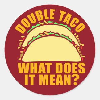 Double Taco Classic Round Sticker
