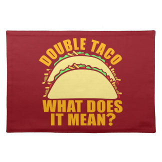 Double Taco Cloth Placemat