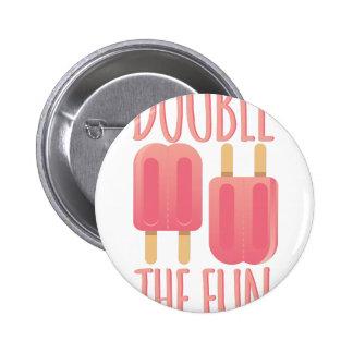 Double The Fun Button