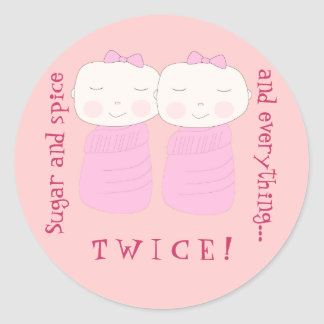 Double the Joy! Twin Girls! Classic Round Sticker