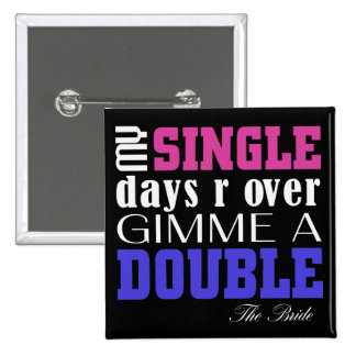 Double Time Bride (for Darks) Pinback Button