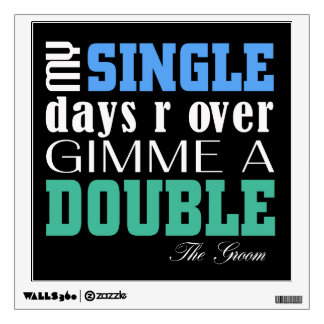 Double Time Groom (for darks) Wall Sticker