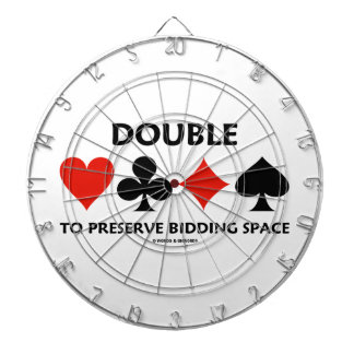 Double To Preserve Bidding Space (Card Suits) Dart Board
