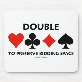 Double To Preserve Bidding Space (Card Suits) Mouse Pads