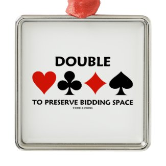 Double To Preserve Bidding Space (Card Suits) Christmas Ornaments