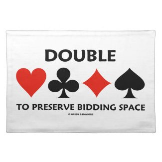 Double To Preserve Bidding Space (Card Suits) Placemat