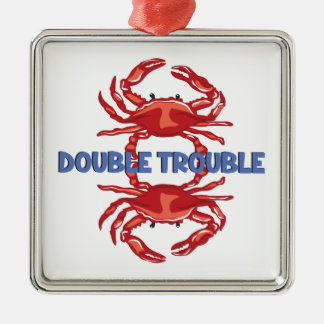 Double Trouble Metal Ornament