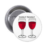 DOUBLE TROUBLE RED WINE PAIR PRINT PINBACK BUTTONS