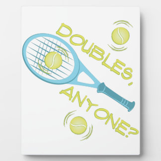 Doubles Anyone Plaque