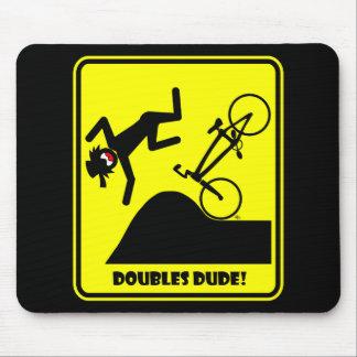 DOUBLES DUDE-41 MOUSE PAD