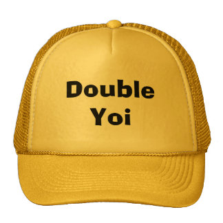 DoubleYoi Trucker Hat