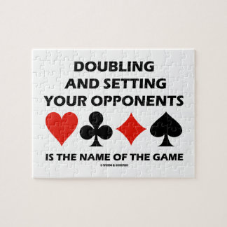 Doubling And Setting Your Opponents (Bridge) Jigsaw Puzzle