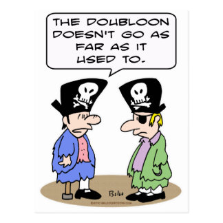 doubloon go as far used to pirates poor postcard