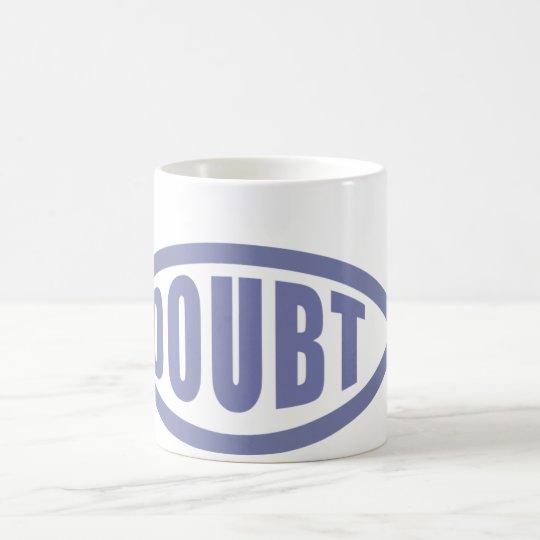 Doubt Fish Coffee Mug