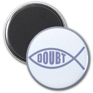 Doubt Fish Fridge Magnet