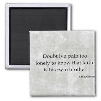 Doubt Magnet