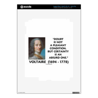 Doubt Not Pleasant Condition Certainty Voltaire iPad 3 Decal