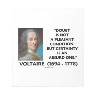 Doubt Not Pleasant Condition Certainty Voltaire Notepad