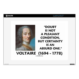 Doubt Not Pleasant Condition Certainty Voltaire Skins For Laptops