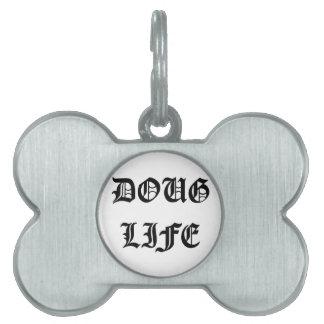 Doug Life Pet Tag