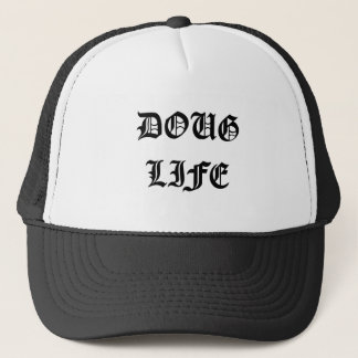 Doug Life Trucker Hat