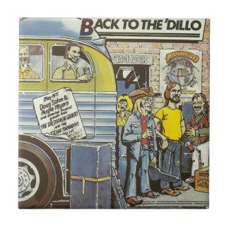 Doug Sahm Back To The Dillo Tile