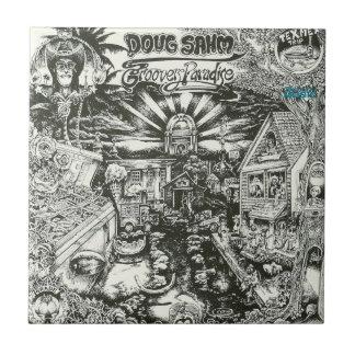 Doug Sahm Groovers Paradise Tile