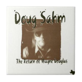 Doug Sahm The Return Of Wayne Douglas Ceramic Tile