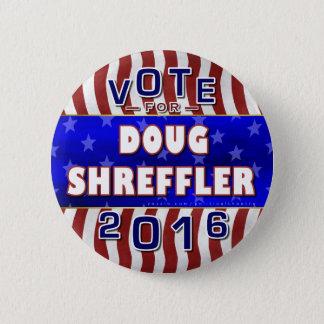 Doug Shreffler President 2016 Election Democrat Pinback Button