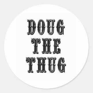 Doug the Thug Round Stickers