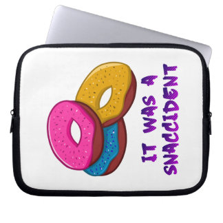 Doughnut It was a snaccident Laptop Sleeve