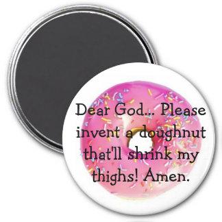 doughnuts-2, estimado dios… Invente por favor un d Imán Redondo 7 Cm