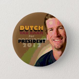 "Douglas ""Dutch"" Van Raam for president 2012 Button"