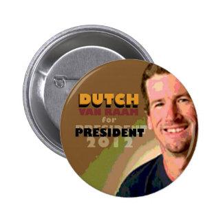 "Douglas ""holandés"" Van Raam para el presidente 201 Pin Redondo De 2 Pulgadas"